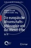 Die europäische Wissenschaftsphilosophie und das Wiener Erbe.