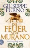 Die Feuer von Murano - Ein Venedig-Roman.