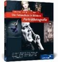 Die Fotoschule in Bildern. Porträtfotografie.