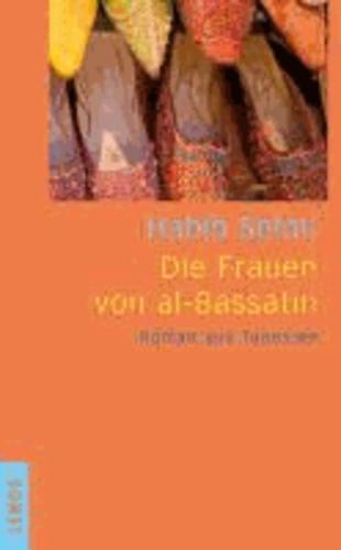 Die Frauen von al-Bassatîn - Roman aus Tunesien.