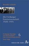 Die Freiburger Forstwissenschaft 1920-1945.