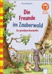 Die Freunde im Zauberwald - Der gestohlene Hexenkoffer.