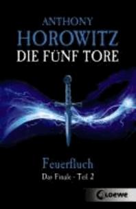 Die fünf Tore 06. Feuerfluch - Das Finale - Teil 2.