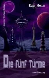 Die fünf Türme - Science-Fiction-Roman.