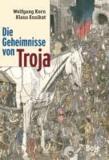 Die Geheimnisse von Troja.
