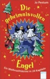 Die geheimnisvollen Engel - Ein Weihnachtskrimi in 24 Kapiteln.