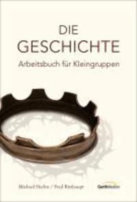 Die Geschichte - Arbeitsbuch für Kleingruppen.