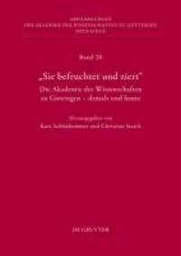 Die Geschichte der Akademie der Wissenschaften zu Göttingen. Teil 1.