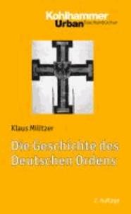 Die Geschichte des Deutschen Ordens.