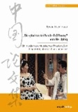 """""""Die glückverheißende Eröffnung"""" von He Jiping - Ein modernes chinesisches Theaterstück. Eingeleitet, übersetzt und annotiert.."""