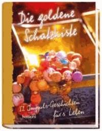 Die goldene Schatzkiste - 52 Impuls-Geschichten für`s Leben.