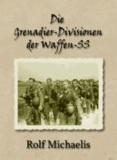 Die Grenadier-Divisionen der Waffen-SS.