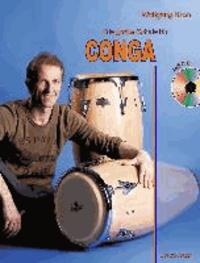 Die große Schule für CONGA mit CD - Alle Grundlagen in einem Buch!.