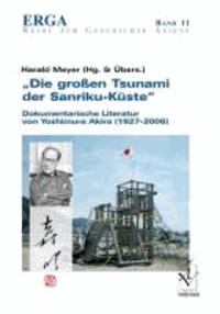 """""""Die großen Tsunami der Sanriku-Küste"""" - Dokumentarische Literatur von Yoshimura Akira (1927-2006)."""