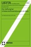 Die Haftung bei Urheberrechtsverletzungen im Netz - Zur Reichweite des § 97 UrhG.