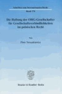 Die Haftung der OHG-Gesellschafter für Gesellschaftsverbindlichkeiten im polnischen Recht.