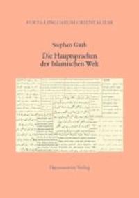 Die Hauptsprachen der Islamischen Welt - Strukturen, Geschichte, Literaturen.
