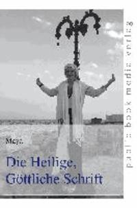 Die Heilige, Göttliche Schrift.
