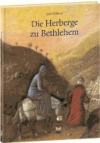 Die Herberge zu Bethlehem.