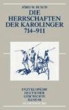 Die Herrschaften der Karolinger 714-911.