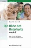 Die Höhe des Unterhalts von A - Z - Lexikon für Unterhaltsberechtigte, Unterhaltsverpflichtete und Juristen.