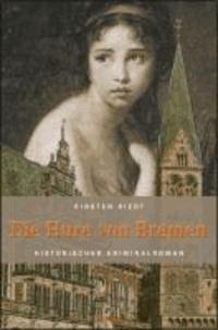 Die Hure von Bremen.