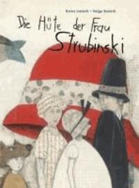 Die Hüte der Frau Strubinski.