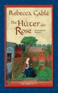 Die Hüter der Rose - Waringham Trilogie 2.