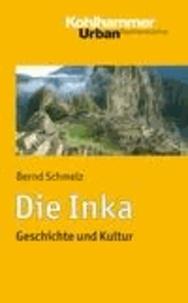 Die Inka - Geschichte und Kultur.