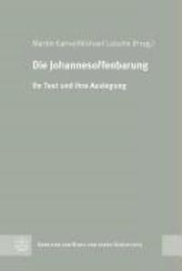 Die Johannesoffenbarung - Ihr Text und Ihre Auslegung.