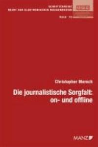 Die journalistische Sorgfalt: on- und offline.
