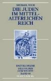 Die Juden im mittelalterlichen Reich.