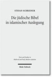 Die jüdische Bibel in islamischer Auslegung.