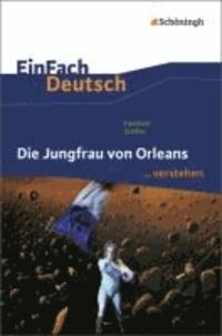 Die Jungfrau von Orleans - EinFach Deutsch ...verstehen.