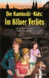 Die Kaminski-Kids: Im Kölner Verlies - Band 15.