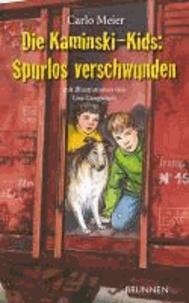 Die Kaminski-Kids: Spurlos verschwunden - Band 13.