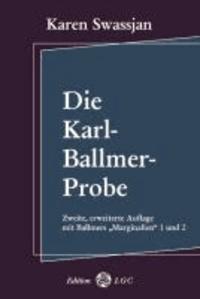 Die Karl-Ballmer-Probe.