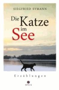 Die Katze im See - Erzählungen.