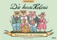 """Die kesse Helene - Geniale Lösung eines """"Mist-Verständnisses""""."""