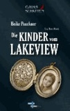 Die Kinder vom Lakeview - GAIAS SCHATTEN, Band 1.