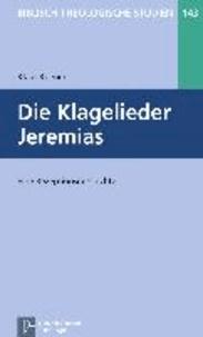 Die Klagelieder Jeremias - Eine Rezeptionsgeschichte.