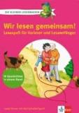 Die kleinen Lesedrachen: Wir lesen gemeinsam! - Lesespaß für Vorleser und Leseanfänger. 10 Geschichten in eienm Band.