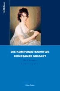 Die Komponistenwitwe Constanze Mozart - Musik bewahren und Erinnerung gestalten.