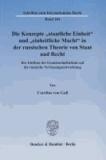 """Die Konzepte """"staatliche Einheit"""" und """"einheitliche Macht"""" in der russischen Theorie von Staat und Recht - Der Einfluss des Gemeinschaftsideals auf die russische Verfassungsentwicklung."""