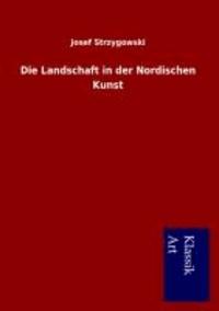Die Landschaft in der Nordischen Kunst.