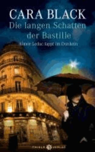 Die langen Schatten der Bastille - Aimée Leduc tappt im Dunkeln.
