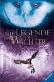 Die Legende der Wächter 01: Die Entführung.
