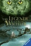 Die Legende der Wächter 02 - Die Wanderschaft.