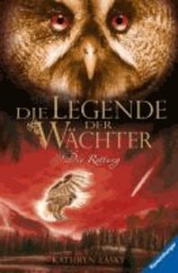 Die Legende der Wächter 03: Die Rettung.