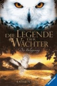 Die Legende der Wächter 04: Die Belagerung.